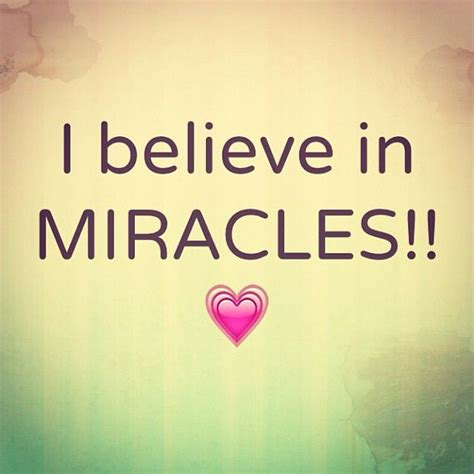 I Believe In Miracles Threes Emir 1 i believe in miracles living by faith