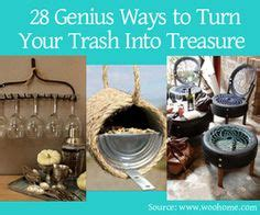 28 genius ideas how to turn your trash into treasure 1000 images about diy repurposing ideas on pinterest