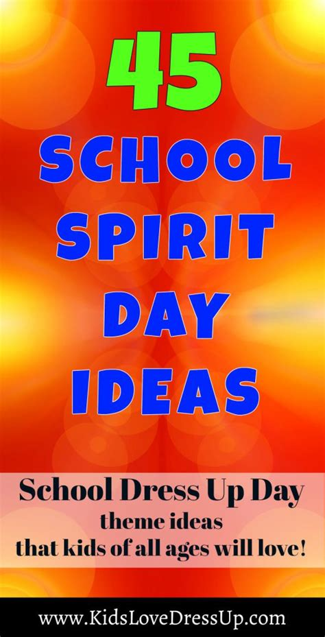 spirit day ideas 45 school spirit day ideas that of all ages will