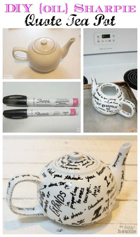 s day gift idea diy sharpie quote tea pot happy