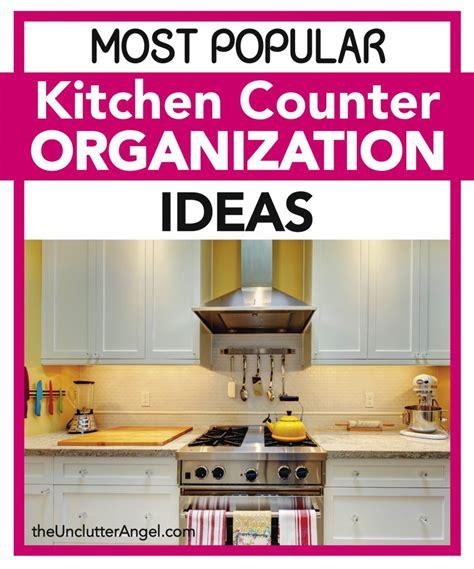 kitchen counter organization most popular kitchen counter organization ideas the