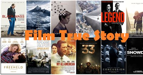 film china kisah nyata 13 film hollywood berdasarkan kisah nyata true story