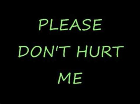 Dont In Me by Dont Hurt Me Quotes Quotesgram