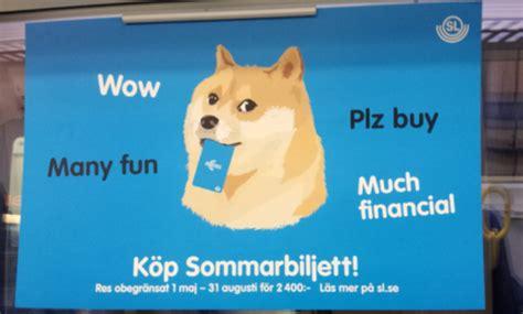 Doge Meme Origins - doge ad on public transportation in stockholm doge