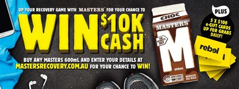 A Chance To Win Money - masters win 10k cash buy any masters 600ml milk f australian competitions