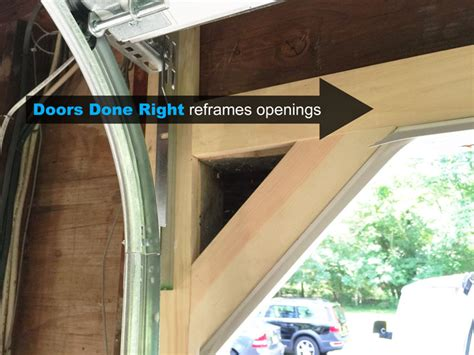 How To Reframe A Door by Doors Done Right Garage Doors And Openers Clopay