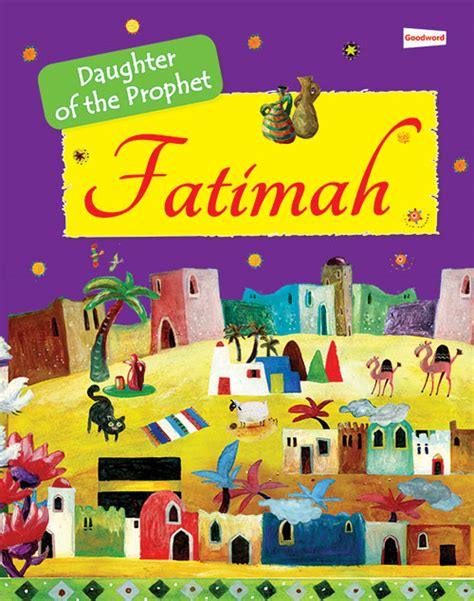My Quran Story Cover fatimah the of the prophet muhammad goodword