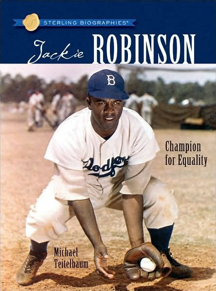Jackie Robinson Graphic Biography jackie robinson chion for equality sterling