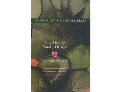 God Of Small Things Essay by 17 Best Indian Novels And Travel Books The Independent