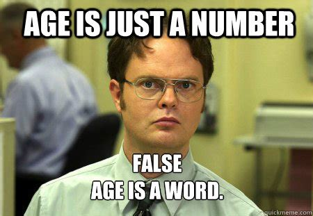 Sleep Number Bed Customer Service Age Is Just A Number False Age Is A Word Schrute