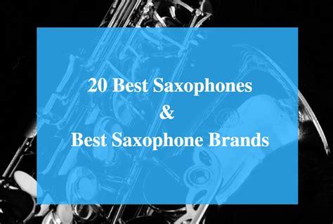 best saxophone 20 best saxophone reviews 2018 best saxophone brands cmuse