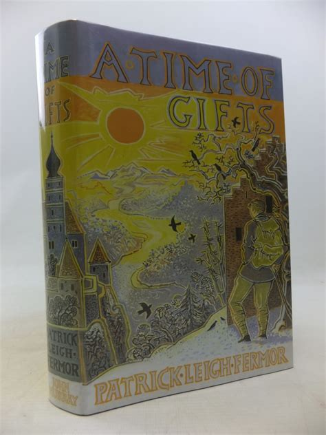 leigh fermor a in letters books a time of gifts written by fermor leigh stock