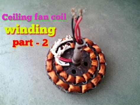 ceiling fan coil price ceiling fan coil winding part 2 youtube