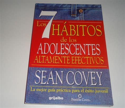 libro los 7 hbitos de libro los 7 h 225 bitos de los adolescentes altamente efectivos bs 12 000 00 en mercado libre