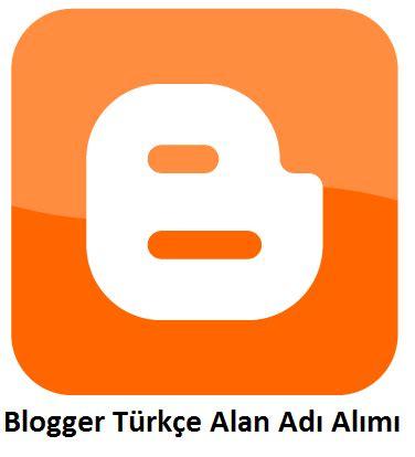 blogger türkçe karakterli domain alımı « güvenilir hilenin