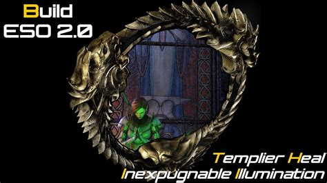build up 3 eso 9963480128 eso build templar healer quot inexpugnable illumination quot fr youtube