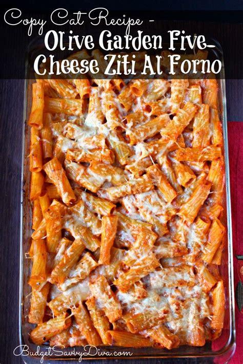 Five Cheese Ziti Al Forno Olive Garden 15 copycat olive garden recipes my and