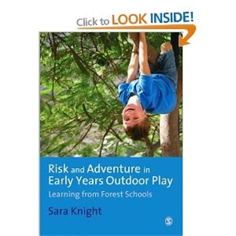 play parenting adventures in the great outdoors books 47 best images about risky play risk management on