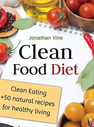 Pdf Clean Eats Delicious Recipes Discover by Pdf Clean Food Diet Clean 50 Recipes