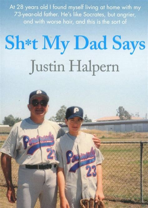 Book review: Sh*t My Dad Says by Justin Halpern | Reviews