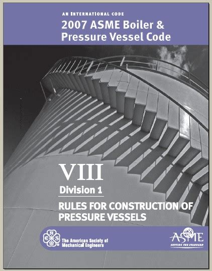 asme pressure vessel code section viii asme bpvc section viii 8 division 1 2007 pdf ansi asme