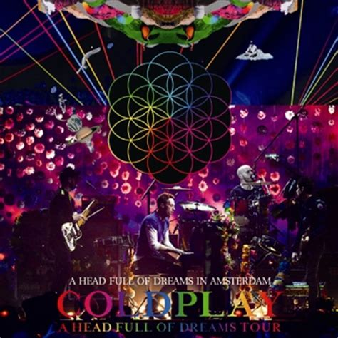 testo amsterdam coldplay coldplay a of dreams in amsterdam dragonfly
