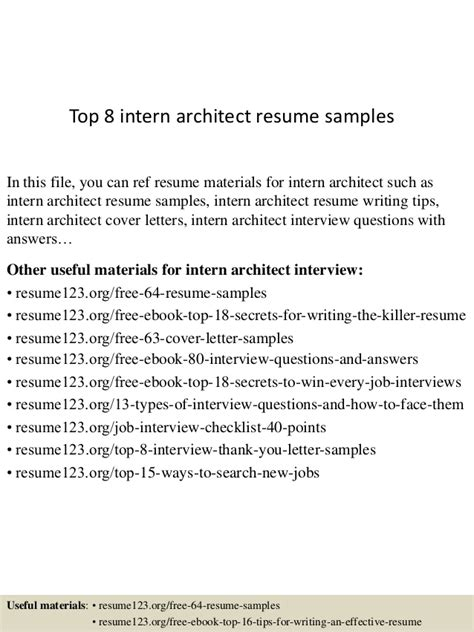 resume for architecture internship sle top 8 intern architect resume sles