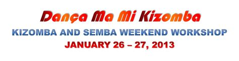 Of Michigan Mba Weekend by Houston Kizomba And Semba Weekend Workshop With Oscar B A