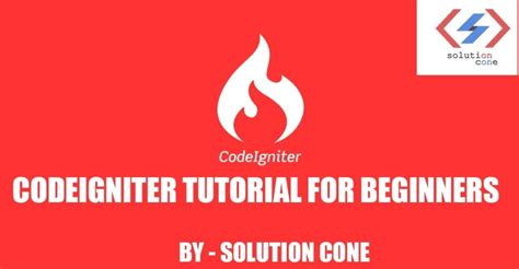bootstrap tutorial for beginners step by step codeigniter tutorial for beginners step by step how