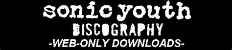 pattern recognition sonic youth lyrics sonicyouth com discography web only downloads