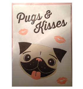 pugs and kisses valentines card pugs kisses valentines day card i pugs