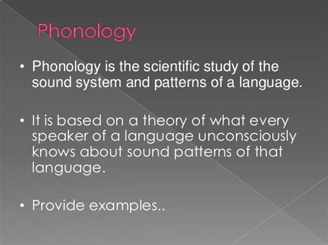 sound pattern in language chapter 6 sound patterns of language