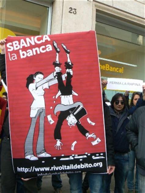 che banca filiali torino quot sbanchiamo le banche quot flash mob a termini roma