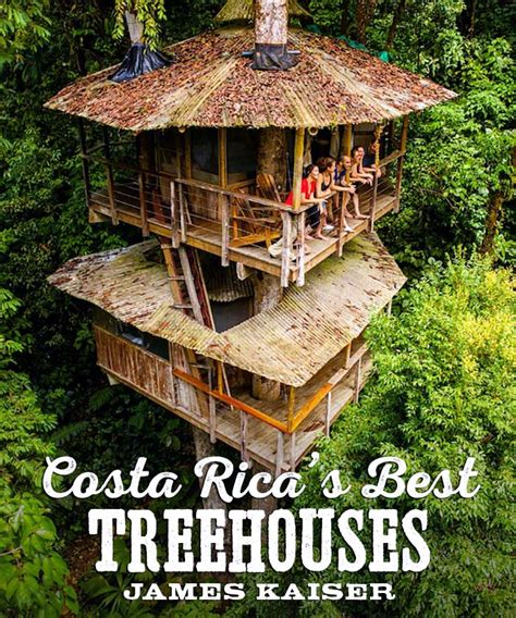 best treehouse costa rica s top treehouse ecolodges photos james kaiser