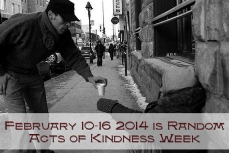 10th february week february 10 16 is random acts of kindness week hubpages