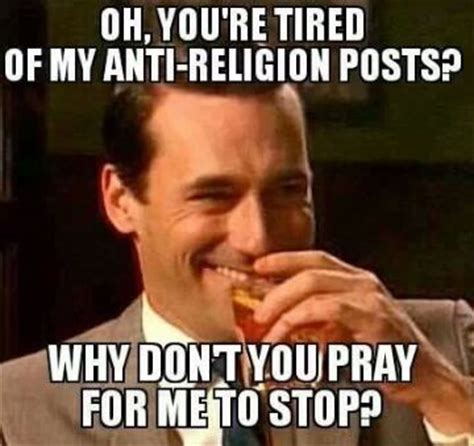Anti Religion Memes - 42 best images about religion sucks on pinterest