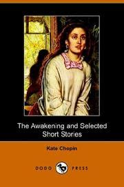 kate chopin mini biography the awakening and selected short stories november 30