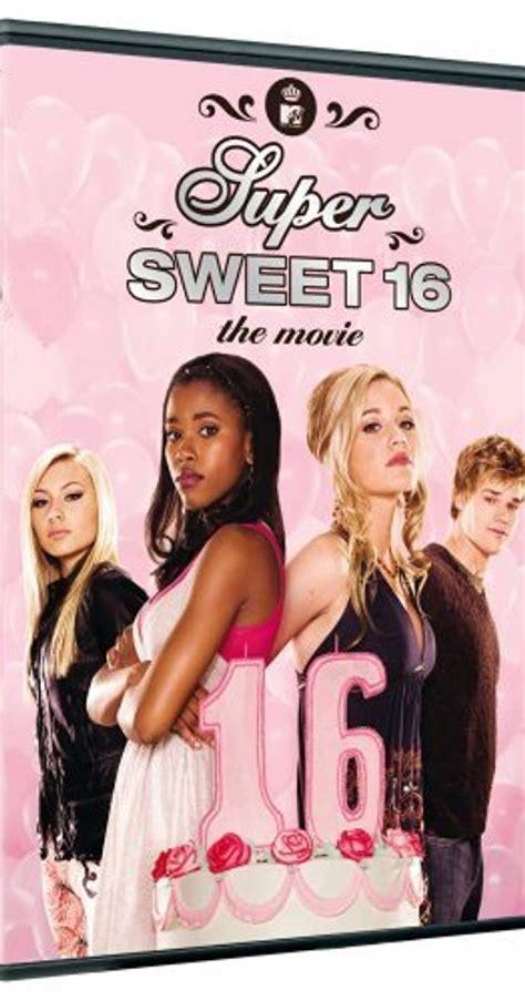 best lesbian movies to watch super sweet 16 the movie tv movie 2007 imdb