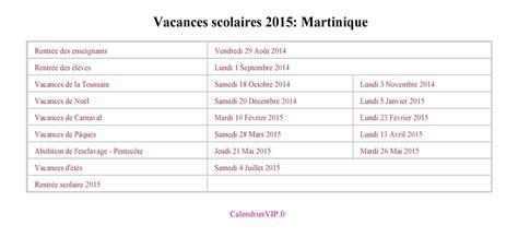 Calendrier 2016 Avec Vacances Scolaires Martinique Vacances Scolaires 2015