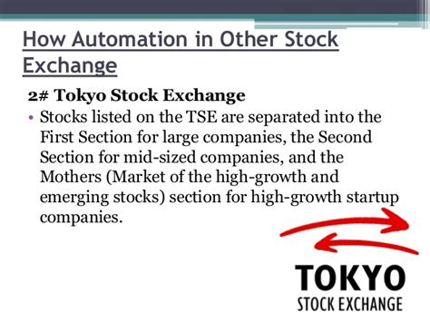tokyo stock exchange 1st section impact of automation system in dse cse