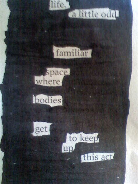 life  blackout poem visual assignment  assignmentsds flickr