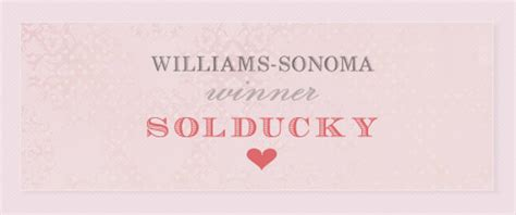 Williams Sonoma Gift Cards - williams sonoma gift card winner