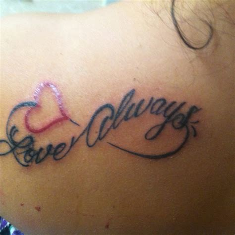 tattoo love always my new tattoo love always in the infinity symbol
