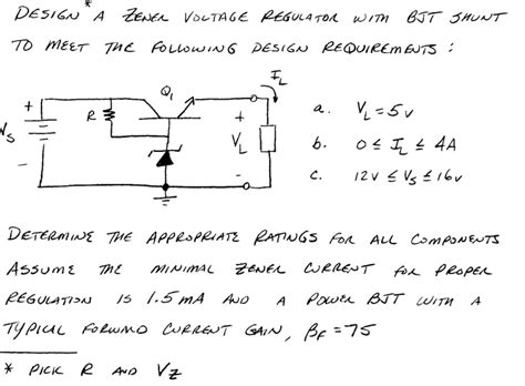 voltage regulator using zener diode and bjt design a zener voltage regulator with bjt shunt to chegg