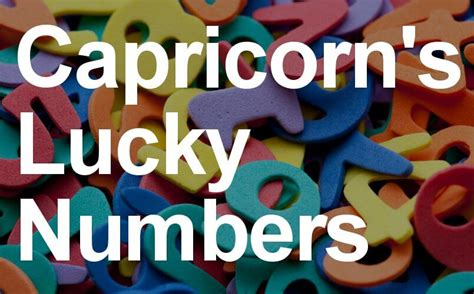capricorn lucky numbers 5 of the luckiest numbers you