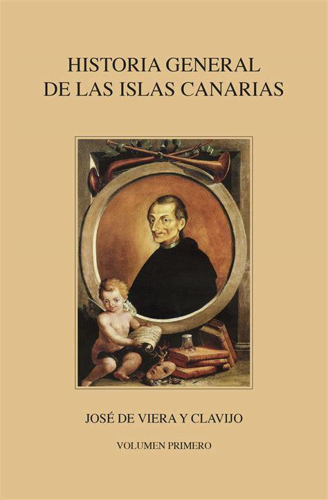 historia general de las noticias de la historia general de las islas canarias tomo 1 nivaria ediciones