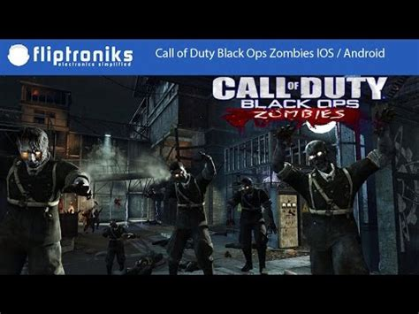 call of duty zombies android call of duty black ops zombies ios android hd gameplay part 1 fliptroniks