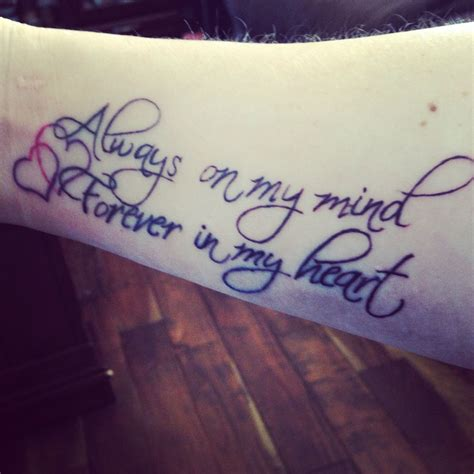 always in my heart tattoo always on my mind forever in my it
