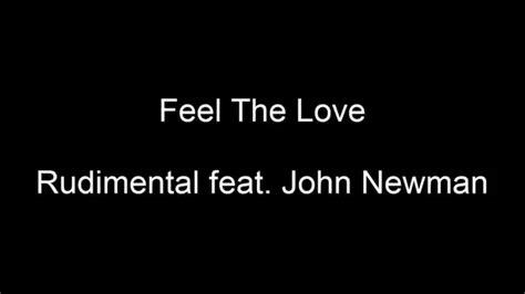download mp3 rudimental feel the love feel the love rudimental feat john newman full lyric