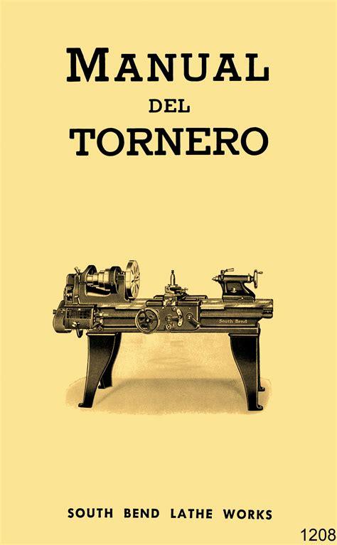 manual del espaaol urgente south bend torno de metal manual del tornero en espa 241 ol 1930s 1950s ozark tool manuals books